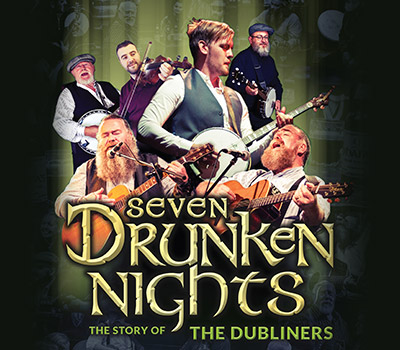 Wednesday 20th October 2021, 7:30pmRescheduled from Sun 25th Oct 2020Tickets £26.25 (£24.25 Conc)Following sold-out smash hit tours, Seven Drunken Nights – The Story of The Dubliners returns to theatres with an even bigger production.Direct from the West End, the show brings to life the music of Ireland's favourite sons 'The Dubliners'. Telling the story of a career spanning 50 years and evoking the spirit of Ronnie Drew, Luke Kelly, Barney McKenna, Jim McCann, Ciaran Bourke and John Sheahan. This talented cast of musicians and singers bring the music of this iconic group to life. A performance that will have you singing and clapping along to such classics as The Wild Rover, The Black Velvet Band, The Irish Rover, Molly Malone, Finnegan's Wake, McAlpines Fusileers, Raglan Road and of course The Seven Drunken Nights. This celebration of the music of The Dubliners is a celebration of Irish music itself and a guaranteed evening of music, humour and 'craic'.'Don't miss it!' – Irish World5 Stars - Theatre and Performance**** - Irish Worldwww.sevendrunkennights.comAll prices advertised include a booking fee. No fees to Friends of the Floral. A postage fee may apply.