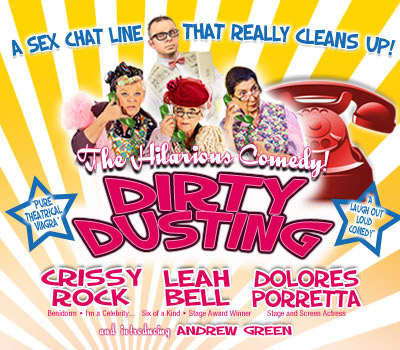 Sunday 26th September 2021, 7:30pmRescheduled from Wednesday 28th October 2020All Tickets £23.75Treat yourself to an evening of pure theatrical Viagra when Dirty Dusting returns to the stage in 2021.  A chance wrong number, gives three cleaning ladies, a great idea 'Why not run a sex chat line?' after all, their age and appearance won't matter on the phone and providing they can keep this a secret from their boss, they could be on to a winner.  This is a heart-warming, feel good comedy which will have you rolling in the aisles and smiling every time you answer the phone.  Dirty Dusting is a sex chat line that really cleans up.Starring Crissy Rock (Benidorm, I'm A Celeb...), Leah Bell, Dolores Porretta and Andrew Green, this is a heart-warming, feel good comedy which will have you rolling in the aisles and smiling every time you answer the phone!All prices advertised include a booking fee. No fees to Friends of the Floral. A postage fee may apply.